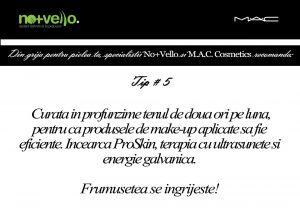 Tratamente cosmetice pentru o piele perfecta cu Nomasvello si MAC